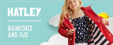 Hatley Raincoats & PJs
